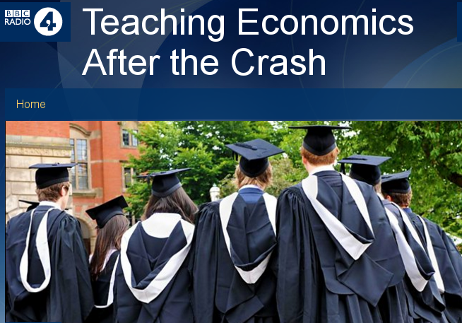 Teaching Economics After The Crash on Radio 4